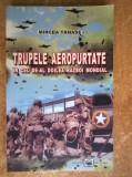 Mircea Tanase - Trupele aeropurtate in cel de-al doilea razboi mondial