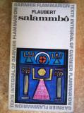 Gustave Flaubert - Salammbo {Limba franceza}