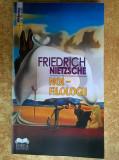 Friedrich Nietzsche - Noi, filologii {2017}, Friedrich Nietzsche
