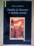 Nikolai Berdiaev - Imparatia lui Dumnezeu si imparatia cezarului