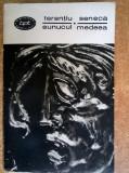 Terentiu – Eunucul * Seneca – Medeea