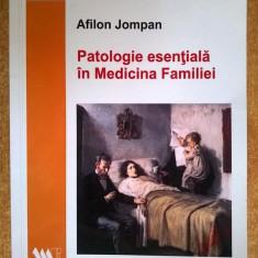 Afilon Jompan - Patologie esentiala in Medicina Familiei