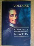 Voltaire - Elementele filosofiei lui Newton