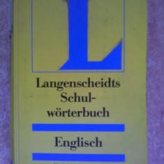 Langenscheidts Schul-worterbuch Englisch-Deutsch/Deutsch-Englisch