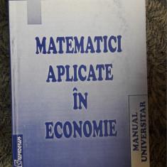 MATEMATICI APLICATE IN ECONOMIE BOLNAVESCU - Curs Economie