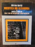 Discoteca din Alexandria sau Cartea stiintelor - M. Oprita (dedicatie)