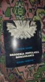 Broderia populara romaneasca an 1985/133pag/85ilustratii- Nicolae Dunare