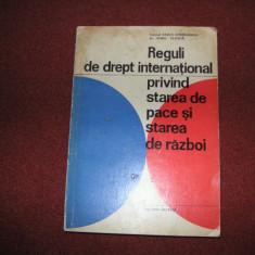 Reguli de drept internat. privind starea de pace si starea de razboi - V. Gherg