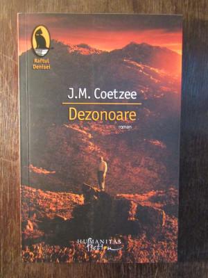 Dezonoare - J. M. Coetzee foto