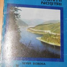 Padurea Craiului de Sever Bordea Colectia Muntii Nostri + harta