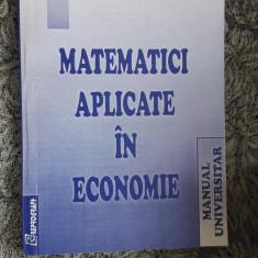 MATEMATICI APLICATE IN ECONOMIE, BOLNAVESCU - Curs Economie