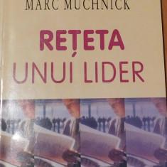 Reteta unui lider de Ken Blanchard, Marc Muchnick
