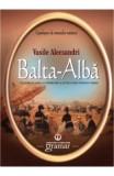 Balta-Alba - Vasile Alecsandri