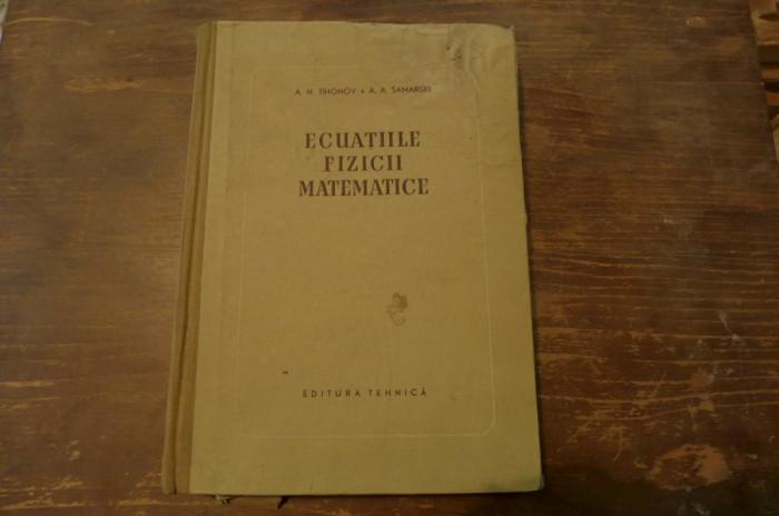 Ecuatiile fizicii matematice de A.N. Tihonov/A. Samarski Ed. Tehnica 1956