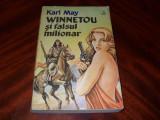 KARL  MAY  -  WINNETOU  SI  FALSUL  MILIONAR  *, Karl May