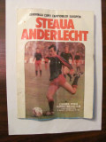 PVM - Program semifinala Cupei Campionilor Europeni Steaua - Anderlecht 1986