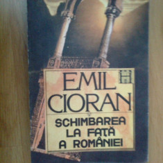 D10 Schimbarea La Fata A Romaniei - Emil Cioran - Carte Filosofie