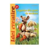 Figurine din pasta de modelat Editura Casa 9786068189710 B3902555, Editura Casa