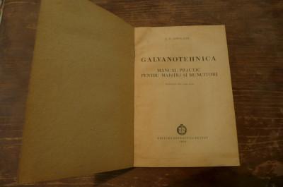 Galvanotehnica de A.M. Iampolschi Ed. energetica de stat 1954 foto