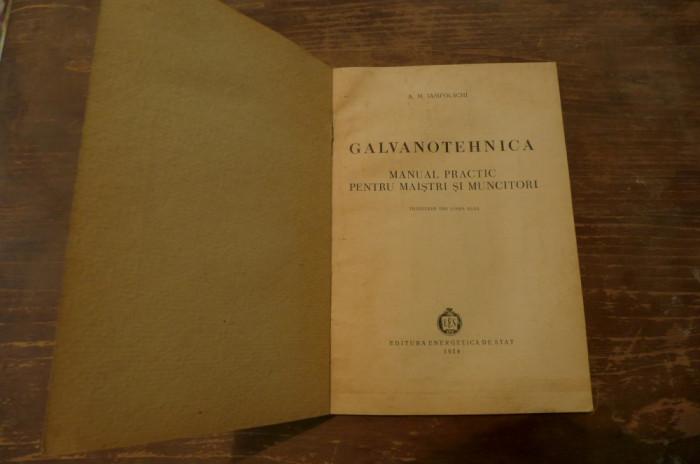 Galvanotehnica de A.M. Iampolschi Ed. energetica de stat 1954