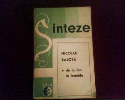 Nicolae Balota De la Ion la Ioanide, ed. princeps foto