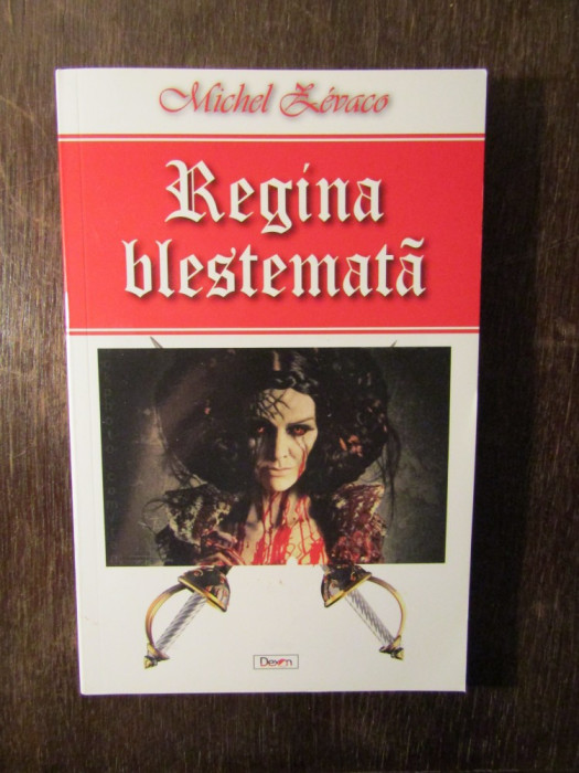 Regina blestemata - Michel Zevaco foto mare