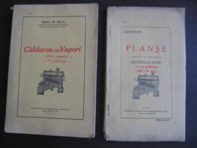 CALDAREA CU VAPORI+ ANEXE = INGINER M.BACAN // 1927,SEMNATA OLOGRAF DE AUTOR foto