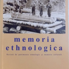 MEMORIA ETHNOLOGICA - REVISTA DE PATRIMONIU ETHNOLOGIC SI MEMORIE CULTURALA , AN XVII , NR. 64 - 65 , IULIE - DECEMBRIE 2017