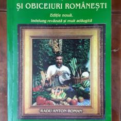 Bucate, Vinuri Si Obiceiuri Romanesti - Radu Anton Roman STARE FOARTE BUNA .