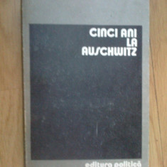 K3 Wieslaw Kielar - Cinci Ani La Auschwitz - Carte Istorie