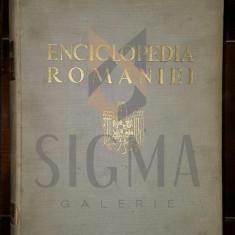 GUSTI DIMITRIE - ENCICLOPEDIA ROMANIEI, Volumele 3 si 4 (Contine 3 Portrete cu Regii CAROL II si MIHAI I)