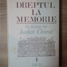 DREPTUL LA MEMORIE VOL I de IORDAN CHIMET, 1992 - Roman