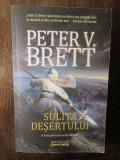 SULITA DESERTULUI-Peter V. Brett