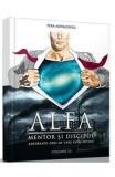Alfa, mentor si discipol Vol.3 - Pera Novacovici