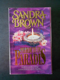 SANDRA BROWN - PIERDUTI IN PARADIS