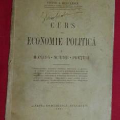 Victor V. Radulescu - Curs de economie politica 1931 - Carte Economie Politica