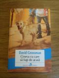 Cineva cu care sa fugi de acasa de David Grossman, Humanitas, 2017