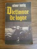 Dictionar de lagar de Oliver Lustig, Alta editura