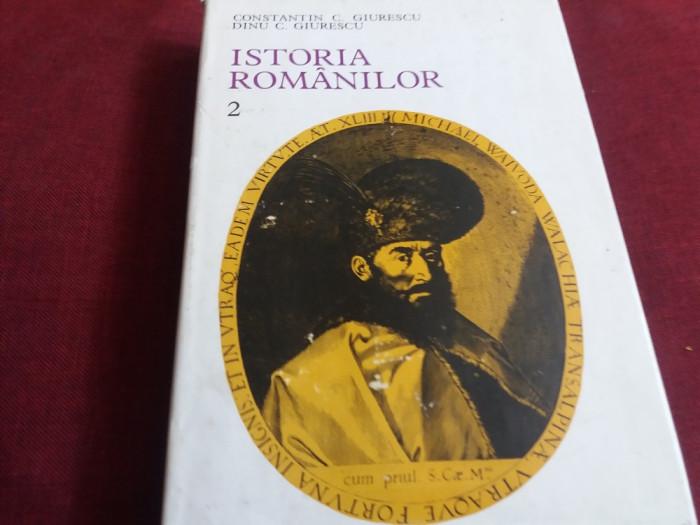 CONSTANTIN C GIURESCU - ISTORIA ROMANILOR VOL II foto mare
