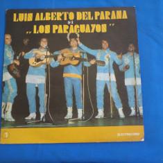 LUIS ALBERTO DEL PARANA SI FORMATIA LOS PARAGUAYOS/1, VINIL, electrecord