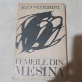Femeile din Messina- Elio Vittorini