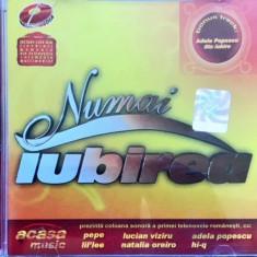 Compilatie Numai Iubirea (Pepe, Hi-Q, Adela Popescu, Lucian Viziru) (1 CD) - Muzica Pop mediapro music
