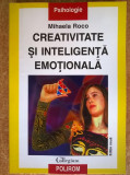 Mihaela Roco - Creativitate si inteligenta emotionala