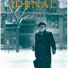 Jurnal. Pagini regasite 1959-1962 - Mircea Eliade - Biografie