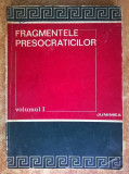 Fragmentele presocraticilor, vol. I {Sublinieri}