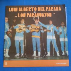 LUIS ALBERTO DEL PARANA SI FORMATIA LOS PARAGUAYOS /5, VINIL, electrecord
