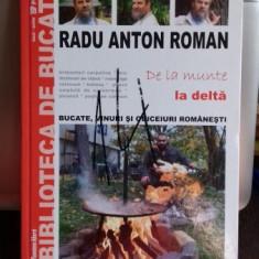 DE LA MUNTE LA DELTA - RADU ANTON ROMAN