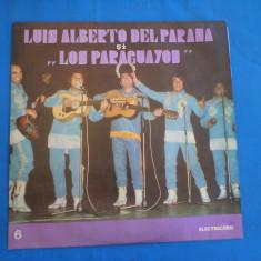 LUIS ALBERTO DEL PARANA SI FORMATIA LOS PARAGUAYOS /6, VINIL, electrecord