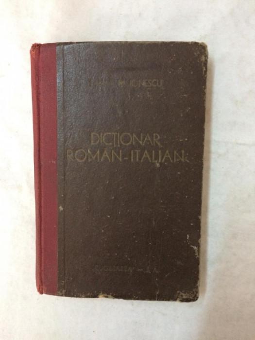 MIHAIL M. IONESCU ? DICTIONAR ROMAN ? ITALIAN
