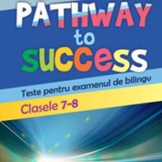 Pathway to success Clasele 7-8 - Loredana Ivan - Manual scolar